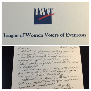 A special thank  you from the League of Women Voters of Evanston to Patrick Keenan-Devlin for providing an informed presentation on the offerings of The Moran Center and the positive impact it makes in people's lives.